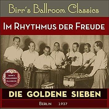 Im Rhythmus der Freude (Recordings Berlin 1937)