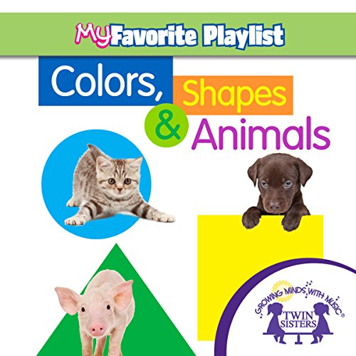 Colors, Shapes, and Animals  By  cover art