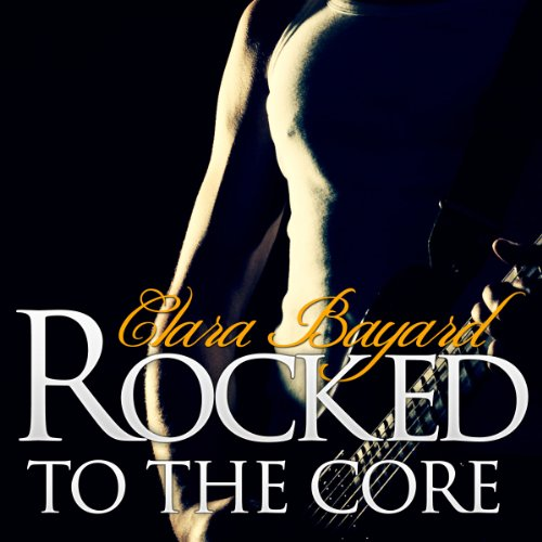 Rocked to the Core audiobook cover art