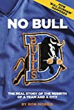 No Bull: The Real Story of the Durham Bulls and the Rebirth of a Team and a City (1)