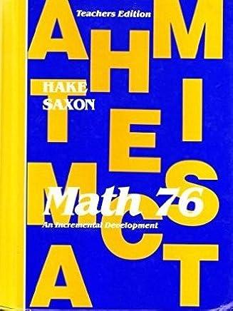 Saxon Math 76 An Incremental Development Teacher S Edition