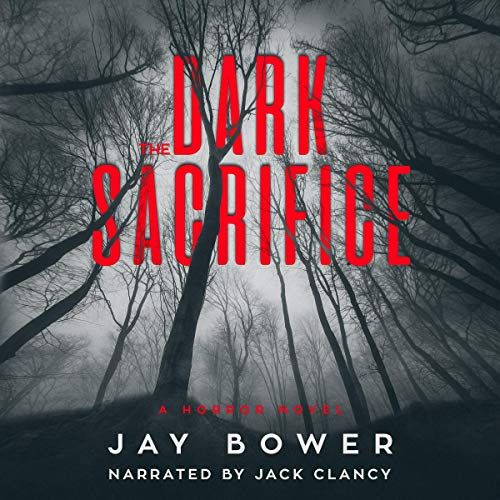 The Dark Sacrifice: A Horror Novel cover art