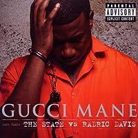 The State Vs. Radric Davis by Gucci Mane (2009-12-08)