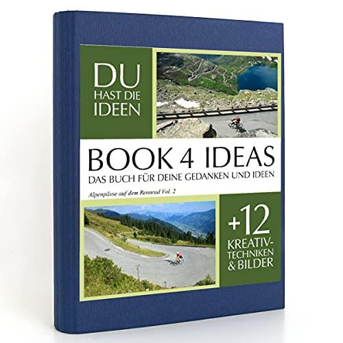 BOOK 4 IDEAS classic   Alpenpässe auf dem Rennrad Vol. 2, Eintragbuch mit Bildern
