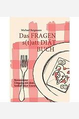 [ DAS FRAGEN- STATT DI T-BUCH (GERMAN) ] Bergmann, Michael (AUTHOR ) Feb-15-2011 Paperback Taschenbuch