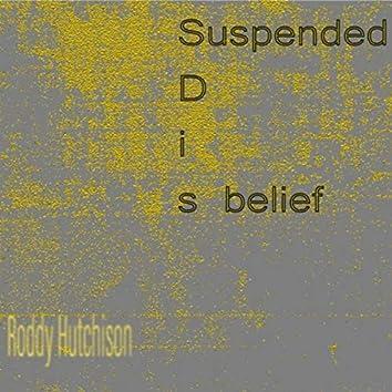 Suspended Disbelief