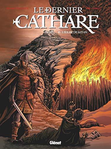 Le Dernier Cathare - Tome 04: L'église de Satan