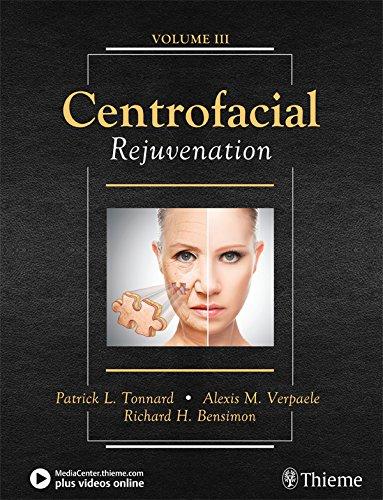 Centrofacial Rejuvenation (English Edition)