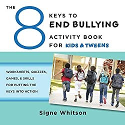 Get 8 KEYS TO END BULLYING workbook (AFFILIATE)