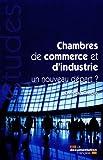 Les chambres de commerce et d'industrie - Un nouveau départ ?