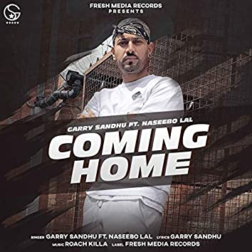 Coming Home (feat. Naseebo Lal)