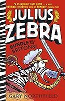 Julius Zebra: Bundle with the Britons!