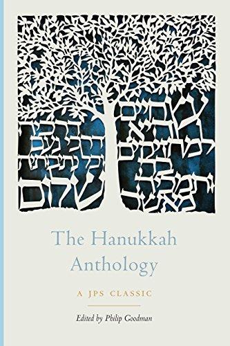 The Hanukkah Anthology (The JPS Holiday Anthologies)