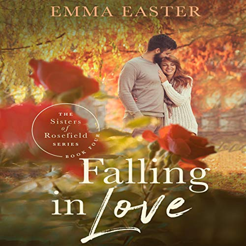 Falling in Love Audiobook By Emma Easter cover art
