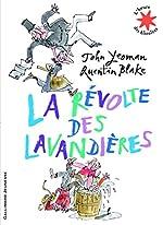 La révolte des lavandières - L'heure des histoires - De 5 à 8 ans de John Yeoman