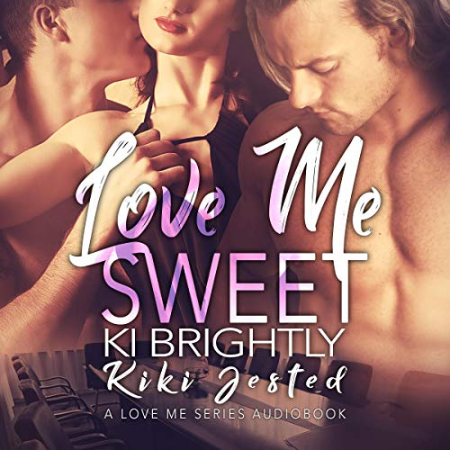 Love Me Sweet  By  cover art