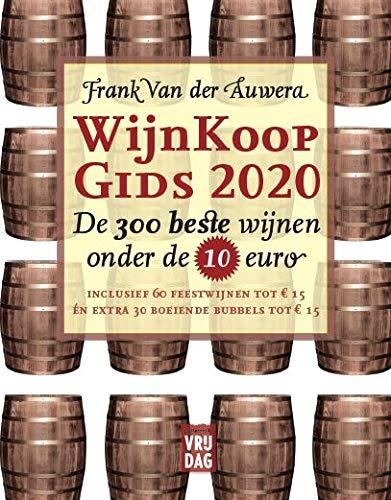 Wijnkoopgids 2020: De 300 beste wijnen onder de 10 euro