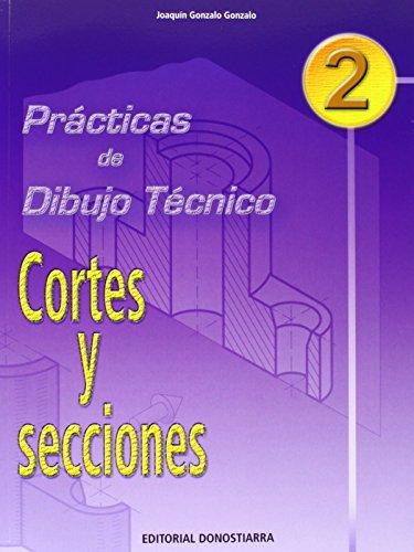 P.D.T. Nº 2: Cortes y secciones.