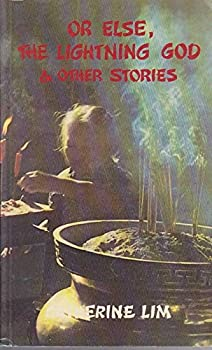 Or Else, The Lightning God & Other Stories - Book  of the Writing In Asia