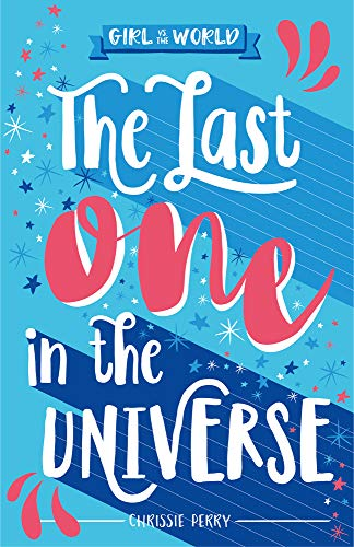 The Last One in the Universe (Girl vs the World)