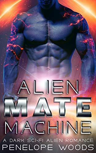Alien Mate Machine: A Sci-Fi Romance