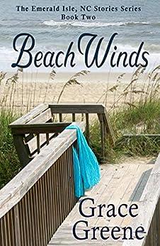 Beach Winds: An Emerald Isle, NC Novel (#2) by [Grace Greene]