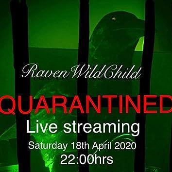 Quarantined Live