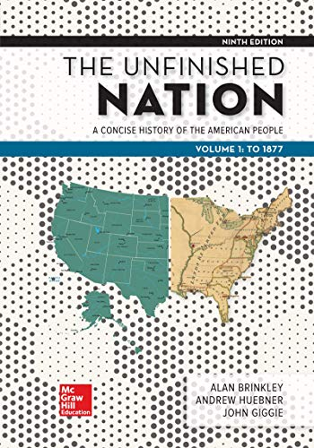 Looseleaf for The Unfinished Nation: A Concise History of the American People Volume 1