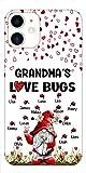 Grandma's Love Bugs Gnomes Personalized Phone Case, Custom Grandma with Grandkids Name Bugs Phone case, Mothers Day, Grandparent Day, Birthday Gift for Grandma, Mom, Nana, Mawmaw, Grandmother
