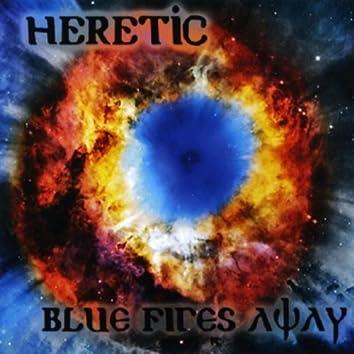 Blue Fires Away