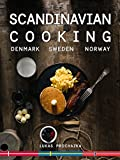 Scandinavian Cooking: Cuisines of Denmark, Sweden and Norway