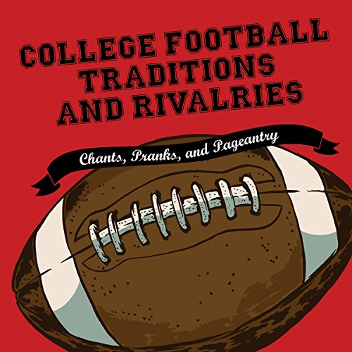 Couverture de College Football Traditions and Rivalries