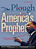 Plough Quarterly No. 16 - America€™s Prophet