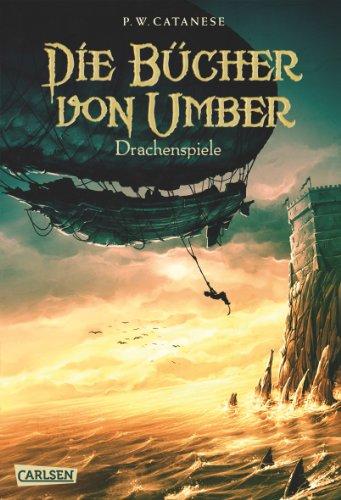 Die Bücher von Umber 2: Drachenspiele