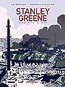 Stanley Greene, une vie à vif par Morvan