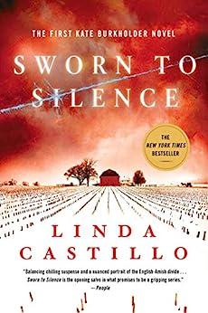 Sworn to Silence: A Kate Burkholder Novel by [Linda Castillo]