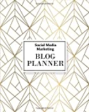 Social Media Marketing Blog Planner (Social Media Marketing Planner)