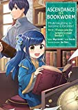 Ascendance of a Bookworm (Manga) Part 2 Volume 1 (English Edition)
