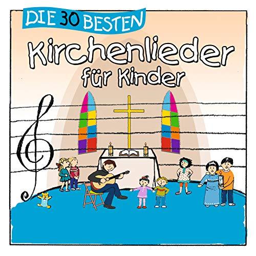 Die 30 besten Kirchenlieder für Kinder