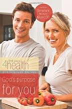 God's Purpose for You (First Place 4 Health Bible Study Series)