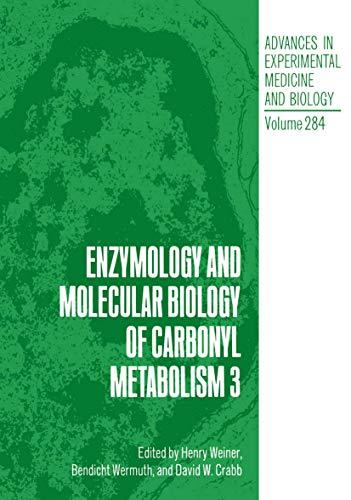 Enzymology and Molecular Biology of Carbonyl Metabolism 3 (Advances in Experimental Medicine & Biology, Band 284)