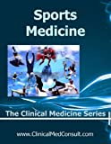 Clinical Sports Medicine - 2021 (The Clinical Medicine Series Book 29) (English Edition)