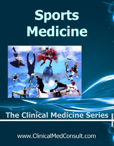 Clinical Sports Medicine - 2021 (The Clinical Medicine Series Book 29)