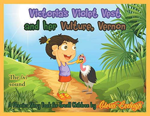 Victoria's Violet Vest and her Vulture, Vernon (English Edition)