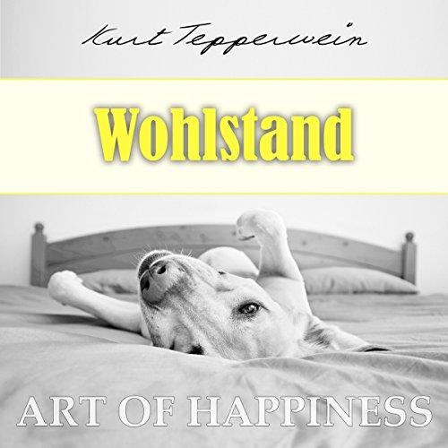 Wohlstand (Art of Happiness) Titelbild