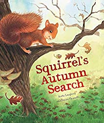 Squirrel's autumn search. Autumn Themed Books for Preschoolers and children.