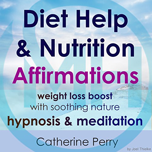 Diet Help & Nutrition Affirmations audiobook cover art