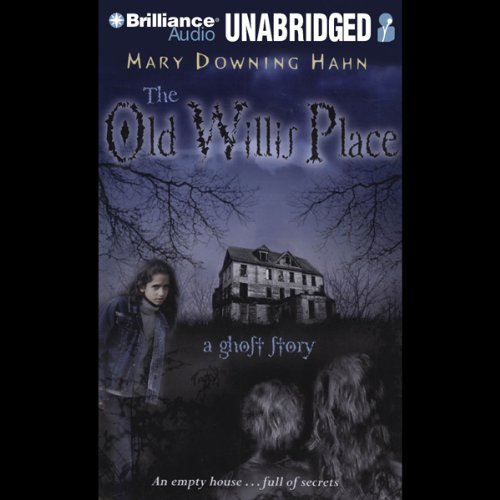 The Old Willis Place audiobook cover art