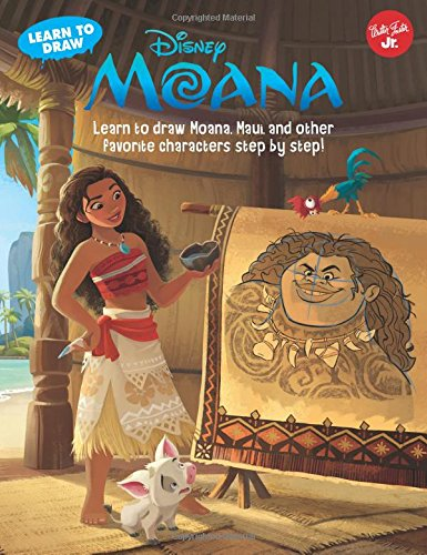 Learn to Draw Disney's Moana: Learn to Draw Moana, Maui, and Other Favorite Characters Step by Step!