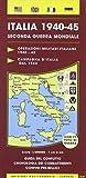Italia 1940-45. Seconda guerra mondiale 1:600.000